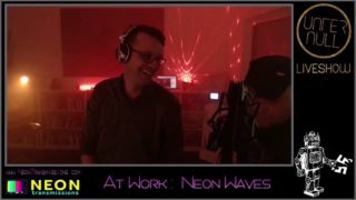 UNTER NULL Liveshow – March 2019